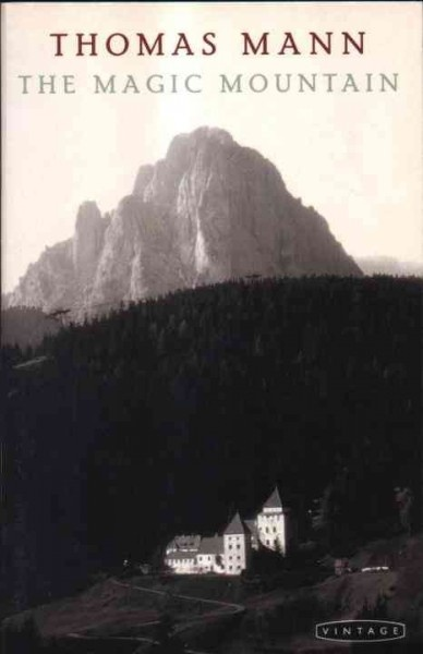 Thomas Mann - The Magic Mountain