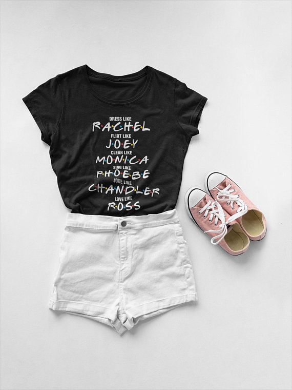 73d774a2a2c Friends Tv Show inspired t-shirt - Funny Quote  Dress Like Rachel ...
