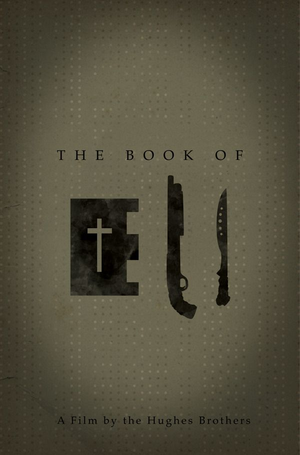 Book of Eli - Minimalistic Poster by Sada Bradshaw in Showcase of Minimal Movie Posters #3