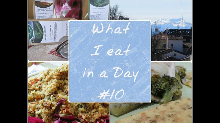 What I eat in a Day #10