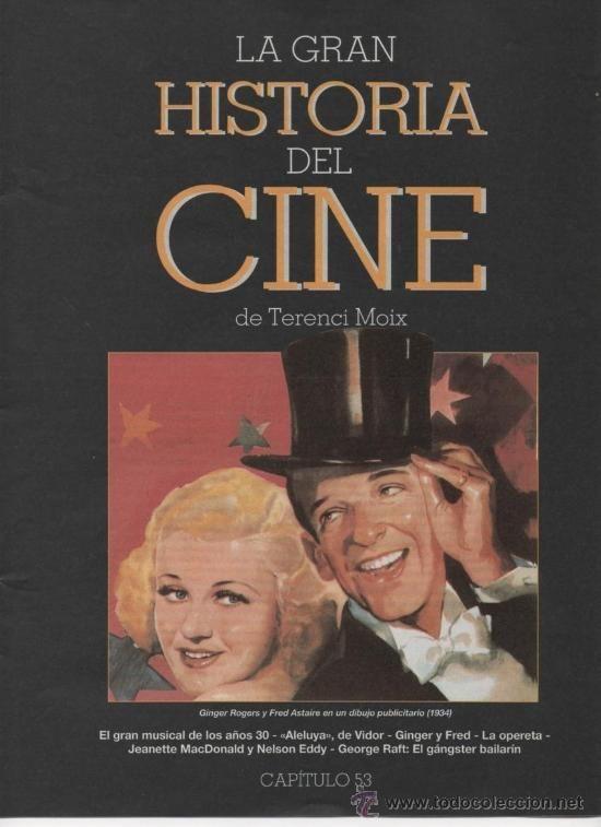 LA GRAN HISTORIA DEL CINE TERENCI MOIX CAPÍTULO 53 EL GRAN MUSICAL DE LOS AÑOS 30