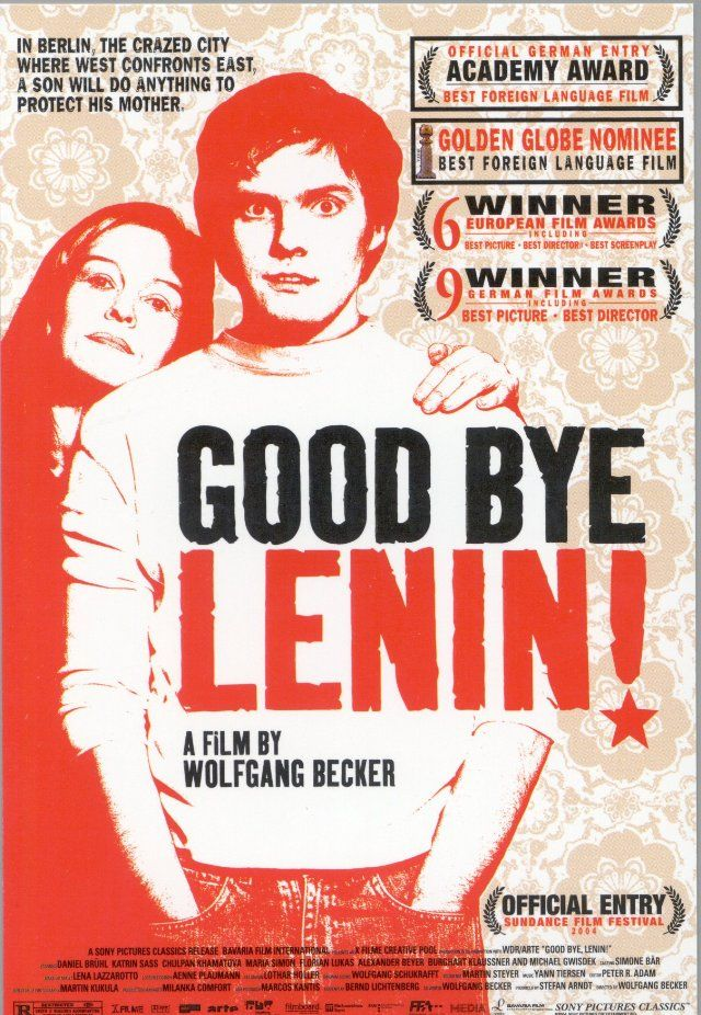 Goodbye Lenin! - East Germany, the year 1989: A young man protests against the regime. His mother watches the police arresting him and suffers a heart attack and falls into a coma. Some months later, the GDR does not exist anymore and the mother awakes. Since she has to avoid every excitement, the son tries to set up the GDR again for her in their flat. But the world has changed a lot.