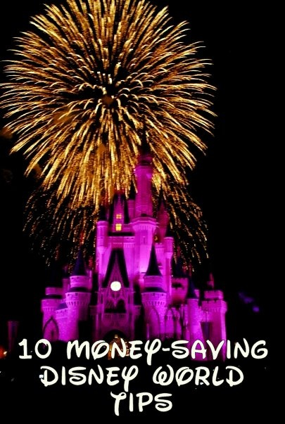10 Money-Saving Disney World Tips - Many things to consider when planning a trip to Disney World.