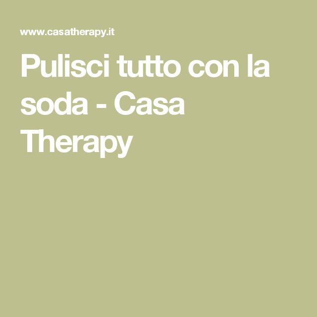 Pulisci tutto con la soda - Casa Therapy