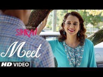 Arijit Singh: Meet Song with lyrics | Simran | Kangana Ranaut | Sachin-Jigar - YouTube