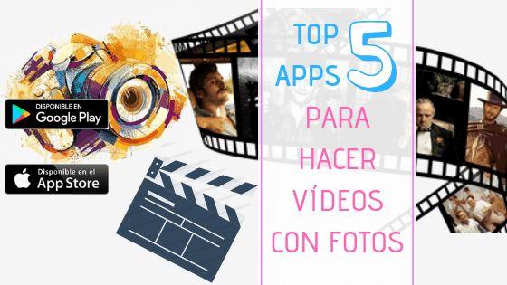 ▷ Aplicaciones para hacer videos con fotos y música (Actualizado 2019)