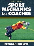 Sport Mechanics for Coaches (3RD 10 Edition) by Brendan Burkett: Most coaches are reluctant to study sport mechanics; from experience they equate it with boring texts loaded with formulas, calculations, and scientific terminology. That's not the case with Sport Mechanics for Coaches. This updated third edition provides an introductory look at the mechanics of sport...