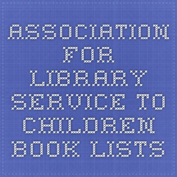 Association for Library Service to Children - Book Lists
