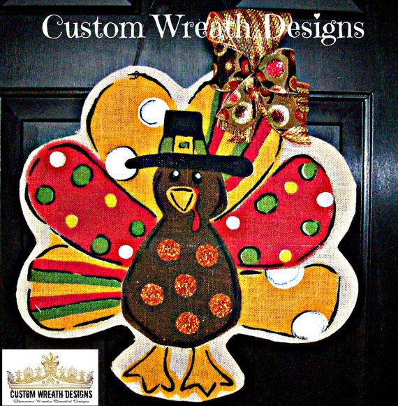 Burlap Turkey Door Hanging By Lilmaddydesigns On Etsy, $30.00
