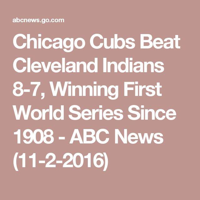 Chicago Cubs Beat Cleveland Indians 8-7, Winning First World Series Since 1908 - ABC News (11-2-2016)