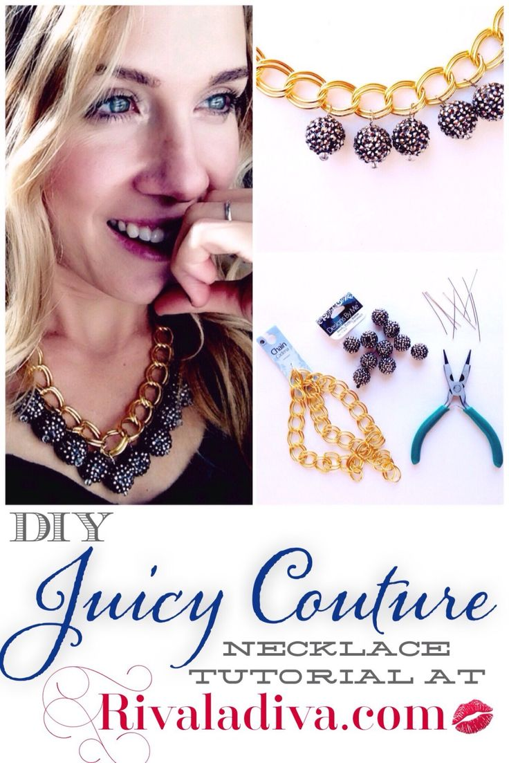 Giambattista Valli one week and Juicy Couture the next, make your own DIY Juicy Couture Necklace!