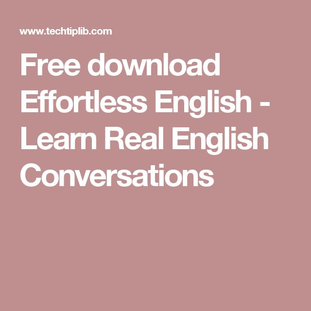 Free download Effortless English - Learn Real English Conversations