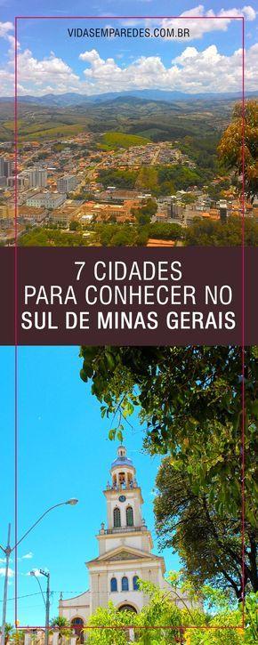 Dicas de cidades no Sul de Minas Gerais; roteiro cidades turísticas no Sul de Minas Gerais.