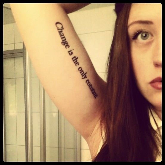 "'Change Is The Only Constant' ""My Third Tattoo, Which"