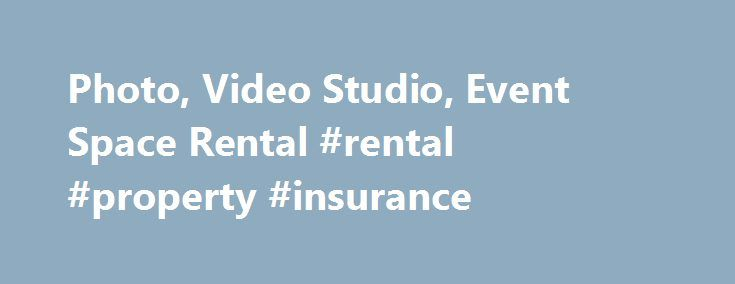 Photo, Video Studio, Event Space Rental #rental #property #insurance http://renta.remmont.com/photo-video-studio-event-space-rental-rental-property-insurance/  #studio for rent # We ve moved! Check out our new location at 509 West 34th St. 2nd Floor, New York, NY 10001. Call 212.219.2144 for more info. Location05 is a photo studio. location rental. and meeting venue for hire in midtown Manhattan. We provide our clients with all photography studio needs for film and video production. and…