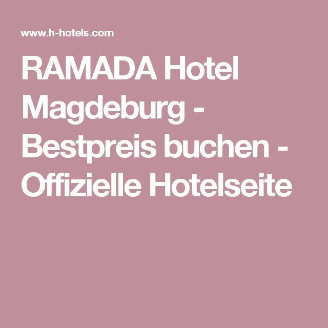 RAMADA Hotel Magdeburg - Bestpreis buchen - Offizielle Hotelseite