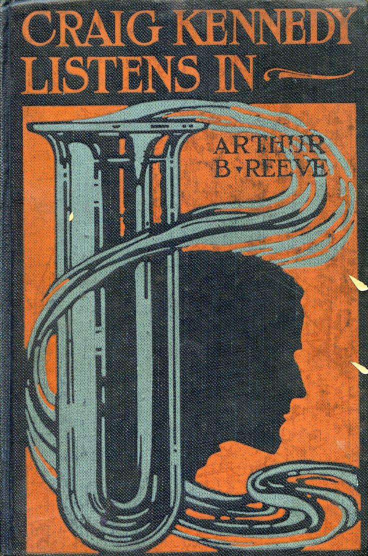 Craig Kennedy Listens In - Arthur B. Reeve (1936)