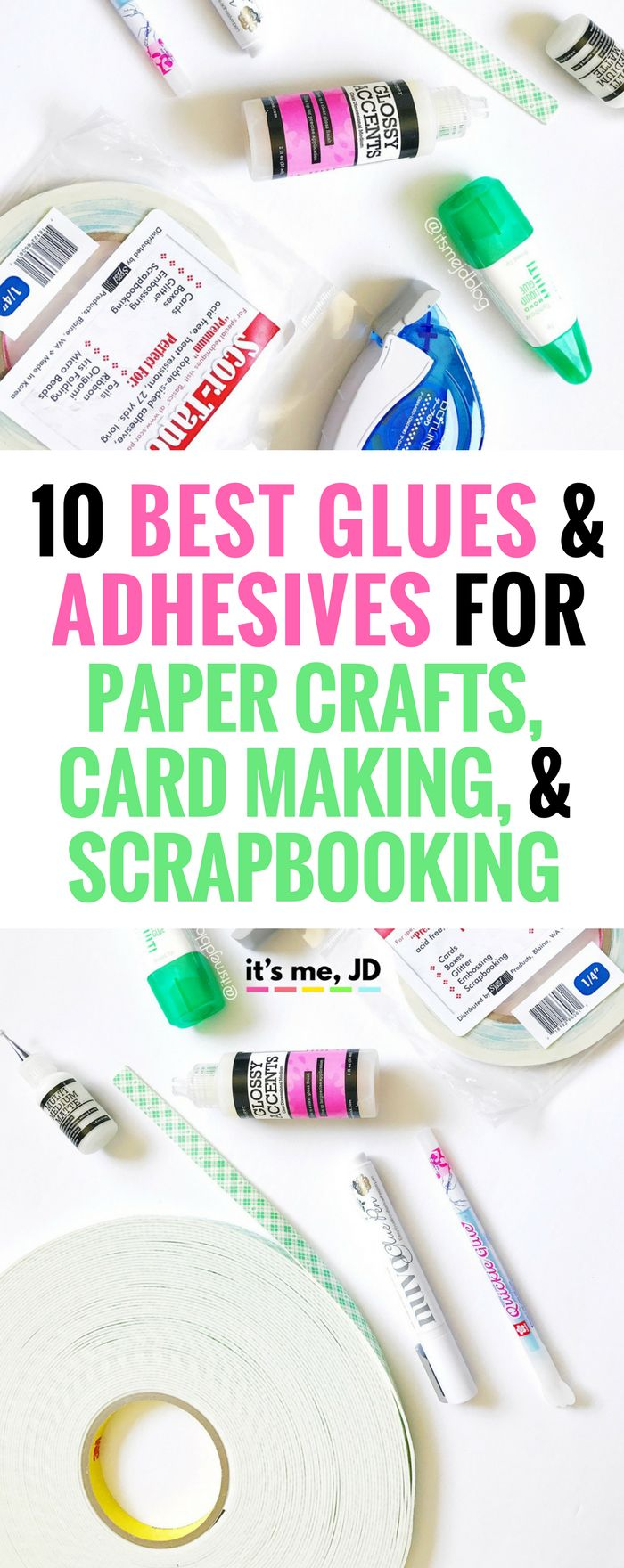 Best Adhesives for Paper Crafts, Card Making, and Scrapbooking, DIY, Handmade, Tips