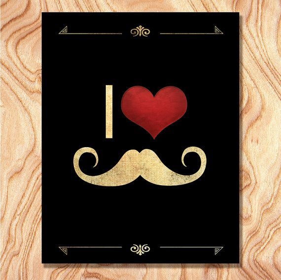 mustache art poster i love mustache unique and fun fathers day gift - Unique House Gifts