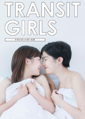 Transit Girls (2015) - When their parents remarry, two stepsisters begin living together. After a kiss, they discover a love for each other that goes well beyond platonic.
