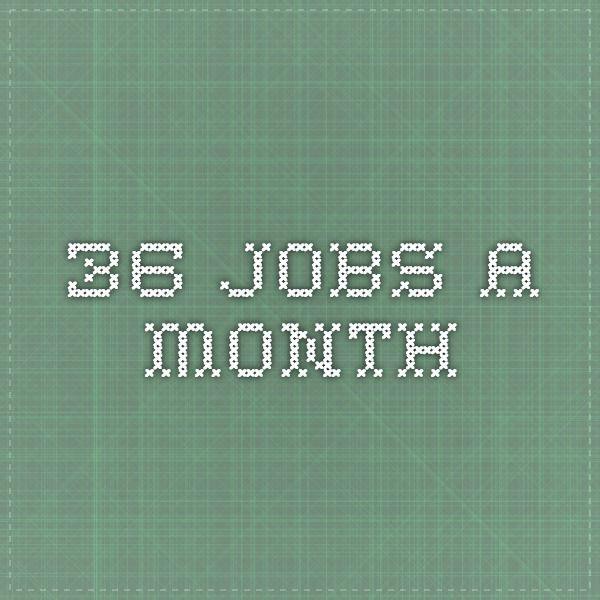 36 Jobs a Month