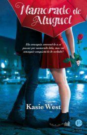 Baixar Livro Namorado de Aluguel - Kasie West em PDF, ePub e Mobi ou ler online