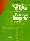 A Practical Hungarian Grammar with Glossary