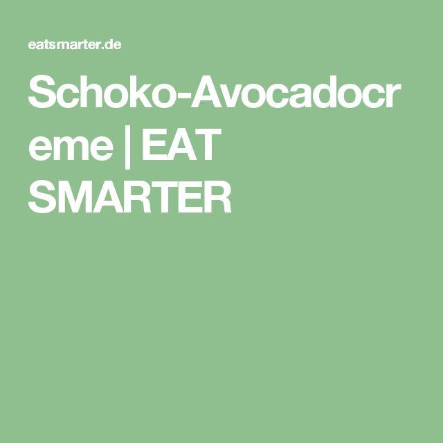 Schoko-Avocadocreme | EAT SMARTER