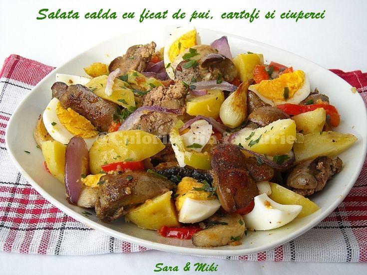 Salata calda cu ficat de pui, cartofi si ciuperci ~ Culorile din farfurie