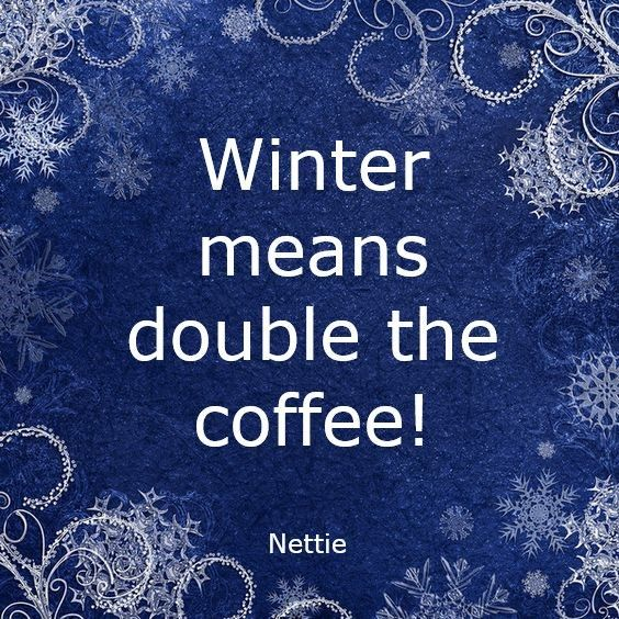 Winter Coffee Is The Best Coffeeandlipstick Goddessofcaffeine Caffein8r Coffee Caffeine Caffeinated Coff Coffee Quotes Funny Quotes Me Quotes