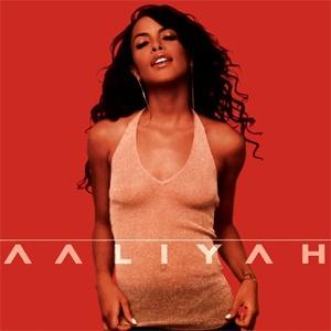 Aaliyah's self titled album 2001