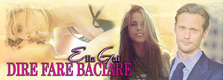 Ella Gai: DIRE FARE BACIARE è il titolo del mio libro targat...