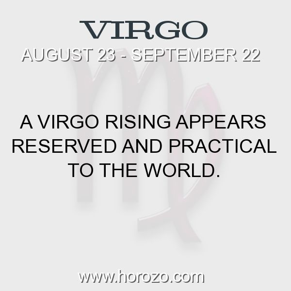 Fact about Virgo: A Virgo Rising appears Reserved and Practical to the world. #virgo, #virgofact, #zodiac. More info here: https://www.horozo.com/blog/a-virgo-rising-appears-reserved-and-practical-to-the-world/ Astrology dating site: https://www.horozo.com