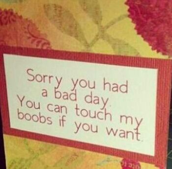 Funny and would be better than anything I could say for the hubs.