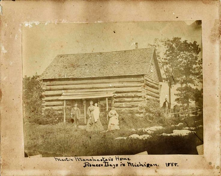 Martin Manchester's home, Pioneer Day in Michigan 1858