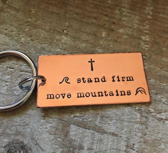Stand Firm Move Mountains Copper Keychain Ephesians by hjvdesigns