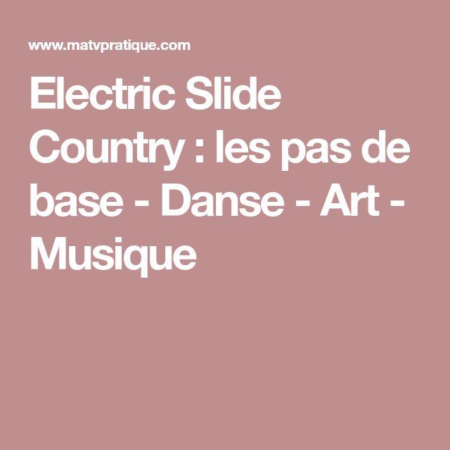 Electric Slide Country : les pas de base - Danse - Art - Musique
