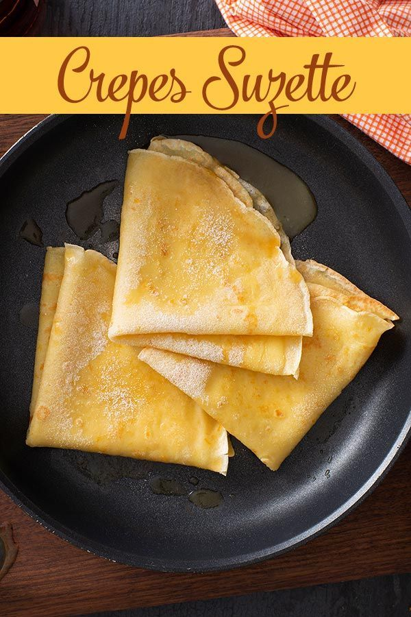 Crepes Suzette Imperial Sugar Brunch Recipes Recipes Crepe Suzette Recipe