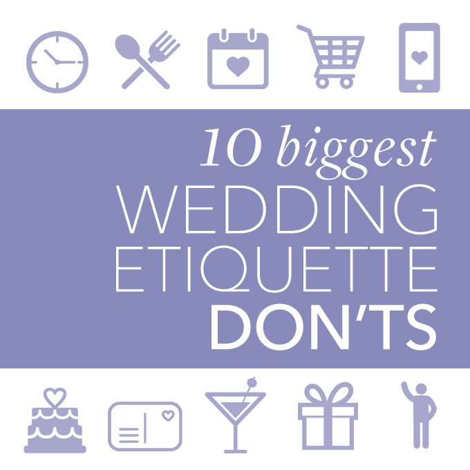 Brides.com: The 10 Biggest Wedding Etiquette Don'ts. Not sure what's the best way to handle invitation wording, gift registries, and the myriad of other wedding details? Navigating each and every sticky wedding planning situation that arises during your engagement can be challenging. But fear not! We're here to help you avoid any potential etiquette pitfalls, which will ensure a picture-perfect wedding day. We've put together a list of our top 10 all-too-common wedding-etiquette mistakes so…