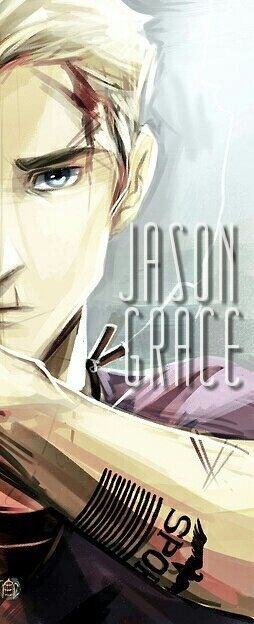 Jason Grace, I like how he has an owie on his head from a brick XD