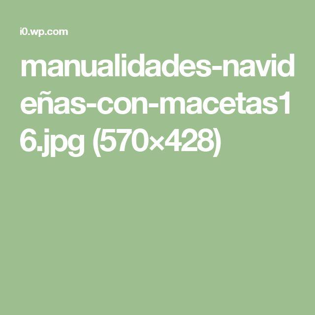 manualidades-navideñas-con-macetas16.jpg (570×428)