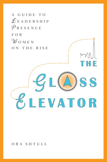 THE GLASS ELEVATOR: A GUIDE TO LEADERSHIP PRESENCE FOR WOMEN ON THE RISE by Ora Shtull, a leading Executive Coach, teaches women to stop retreating and start ascending. With a perfect blend of action and inspiration, it helps you master the 9 must-have skills that will propel you upward professionally. This engaging book feels like a private coaching session. http://www.oracoaching.com/book/
