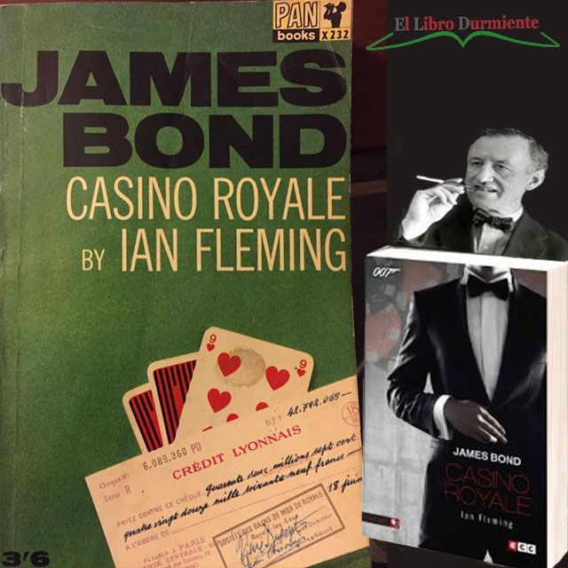 #Reseña Casino Roya – Ian Fleming http://ellibrodurmiente.org/casino-roya-ian-fleming/ Ian Fleming escribe Casino Royale en 1953 y crea un estilo de novela de espionaje. Al tiempo crea por supuesto a James Bond.