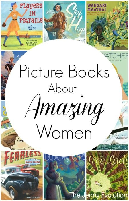 Picture Books about Women… Amazing Women! | The Jenny Evolution