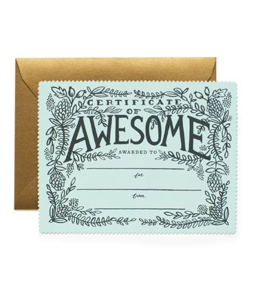Certificate of Awesome Flat Note from riflepaperco.com $4.50 for one.  boxed set of 8 $18