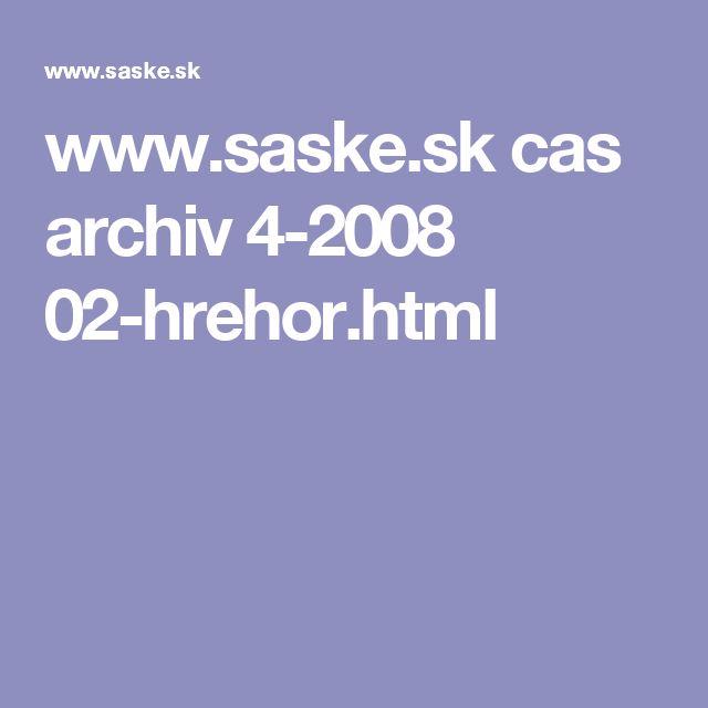 www.saske.sk cas archiv 4-2008 02-hrehor.html