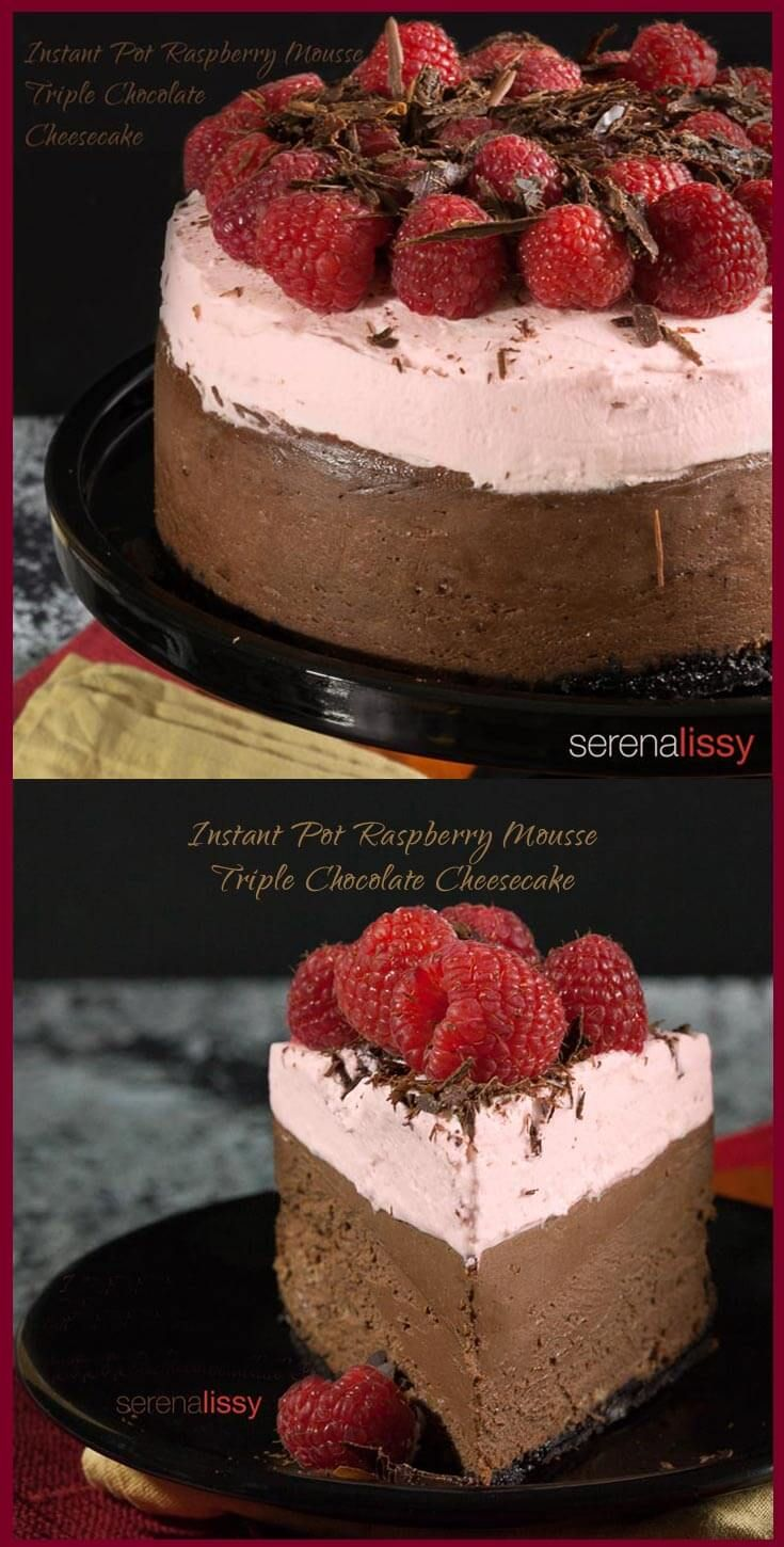 Instant Pot Raspberry Mousse Triple Chocolate Cheesecake @serenalissy