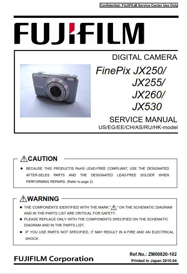Fujifilm Finepix Jx250 Jx255 Jx260 Jx530 Digital Camera Service Manual Repair Guide Fujifilm Finepix Digital Camera Repair Guide