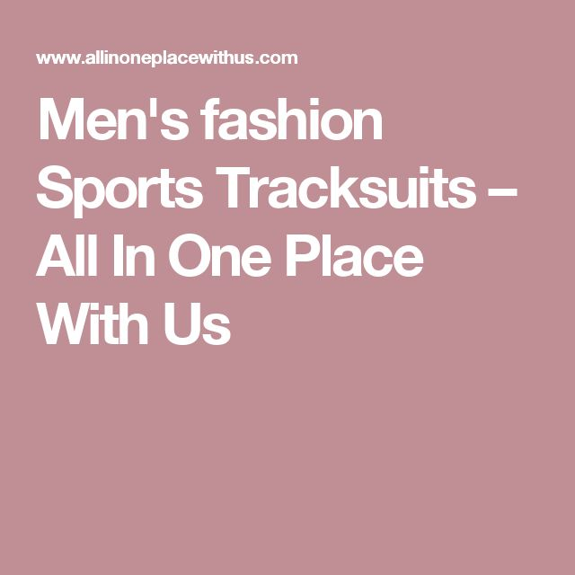 Men's fashion Sports Tracksuits – All In One Place With Us