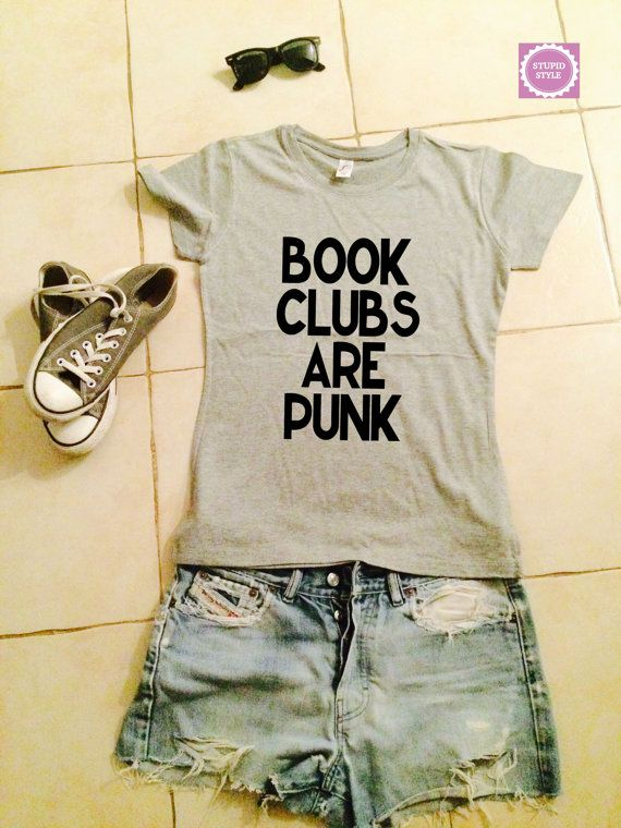 Book clubs are punk t-shirts for women gifts girls by stupidstyle